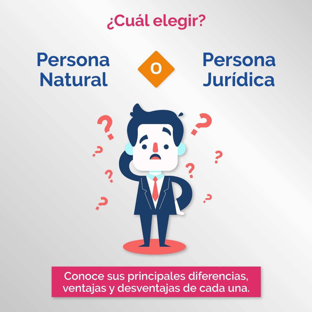 ¿Cuáles son las diferencias entre una persona natural y una persona jurídica?